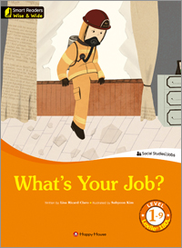 Smart Readers: Wise & Wide 1-9. What's Your Job?