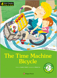 Smart Readers: Wise & Wide 2-9. The Time Machine Bicycle