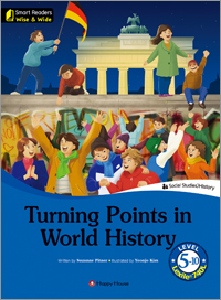 Smart Readers: Wise & Wide 5-10. Turning Points in World History