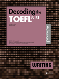 Decoding the TOEFL iBT WRITING Advanced