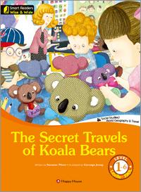 Smart Readers Wise & Wide 1-6. The Secret Travels of Koala Bears